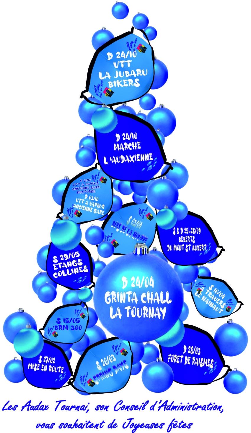 Les Audax Tournai , son Conseil d'Administration vous souhaitent de Joyeuses Fêtes. Calendrier de nos manifestations en 2021.